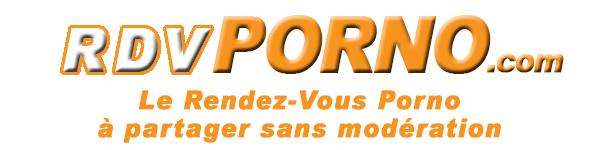 RDVPORNO, Ton Rendez-Vous avec Le Porno Gratuit !